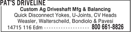 Pat's Driveline (780-453-5105) - Annonce illustrée======= - Custom Ag Driveshaft Mfg & Balancing Quick Disconnect Yokes, U-Joints, CV Heads Weasler, Walterscheild, Bondiolo & Pavesi