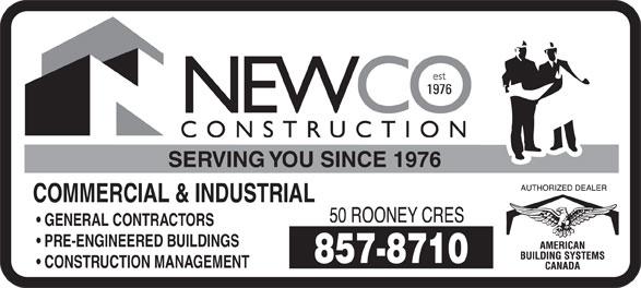 Newco Construction (506-857-8710) - Annonce illustrée======= - SERVING YOU SINCE 1976 COMMERCIAL & INDUSTRIAL GENERAL CONTRACTORS PRE-ENGINEERED BUILDINGS CONSTRUCTION MANAGEMENT