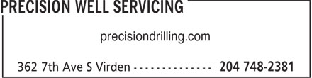 Precision Well Servicing (204-748-2381) - Display Ad - precisiondrilling.com precisiondrilling.com