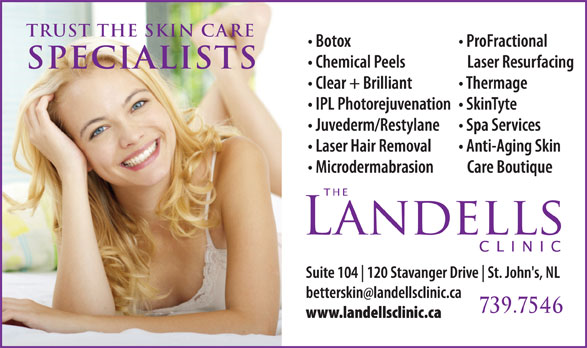 The Landells Clinic Of Cosmetic Dermatology (709-739-7546) - Display Ad - trust the skin care specialists 739.7546