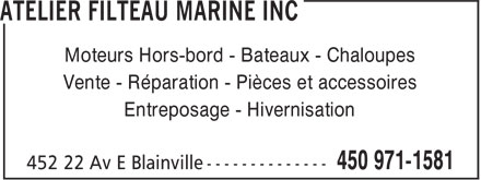 Atelier Filteau Marine Inc (450-971-1581) - Annonce illustrée======= - Moteurs Hors-bord - Bateaux - Chaloupes Vente - Réparation - Pièces et accessoires Entreposage - Hivernisation