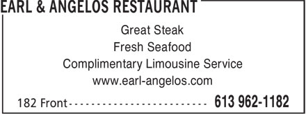 Earl & Angelos Restaurant (613-962-1182) - Annonce illustrée======= - Great Steak Fresh Seafood Complimentary Limousine Service www.earl-angelos.com