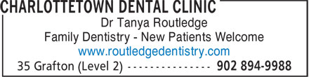 Charlottetown Dental Clinic (902-894-9988) - Annonce illustrée======= - Dr Tanya Routledge Family Dentistry - New Patients Welcome www.routledgedentistry.com