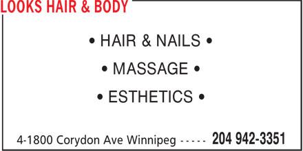 Looks Hair & Body (204-942-3351) - Annonce illustrée======= - • HAIR & NAILS • • MASSAGE • • ESTHETICS •