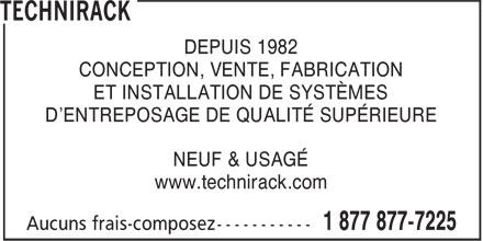 Technirack (514-871-3811) - Annonce illustrée======= - DEPUIS 1982 CONCEPTION, VENTE, FABRICATION ET INSTALLATION DE SYSTÈMES D'ENTREPOSAGE DE QUALITÉ SUPÉRIEURE NEUF & USAGÉ www.technirack.com
