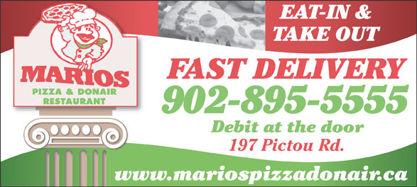 Mario's Pizza & Donair (902-897-5555) - Annonce illustrée======= - TAKE OUT FAST DELIVERY 902-895-5555 Debit at the door 197 Pictou Rd. www.mariospizzadonair.ca EAT-IN &