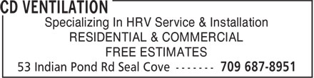 CD Ventilation (709-687-8951) - Annonce illustrée======= - RESIDENTIAL & COMMERCIAL FREE ESTIMATES Specializing In HRV Service & Installation