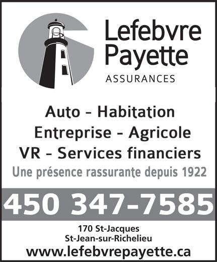 Assurance Lefebvre, Payette & Associés Inc (450-347-7585) - Display Ad - 170 St-Jacques 170 St-Jacques et 276 boul. St-Luc St-Jean-sur-Richelieu www.lefebvrepayette.ca