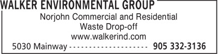 Walker Environmental Group (905-332-3136) - Display Ad - Norjohn Commercial and Residential Waste Drop-off www.walkerind.com