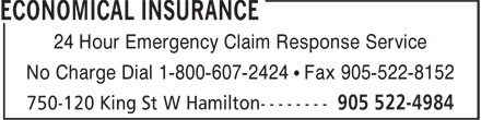 The Economical Insurance Group (905-522-4984) - Annonce illustrée======= - 24 Hour Emergency Claim Response Service No Charge Dial 1-800-607-2424 • Fax 905-522-8152
