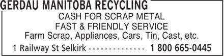 Gerdau Manitoba Recycling (204-482-3241) - Annonce illustrée======= - CASH FOR SCRAP METAL FAST & FRIENDLY SERVICE Farm Scrap, Appliances, Cars, Tin, Cast, etc.