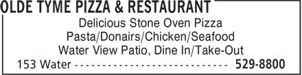 Olde Tyme Pizza & Restaurant (506-529-8800) - Annonce illustrée======= - Water View Patio, Dine In/Take-Out Delicious Stone Oven Pizza Pasta/Donairs/Chicken/Seafood