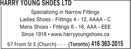 Harry Young Shoes Ltd (416-363-2015) - Annonce illustrée======= - Specializing in Narrow Fittings Ladies Shoes - Fittings 4 - 12, AAAA - C Mens Shoes - Fittings 6 - 16, AAA - EEE Since 1918 • www.harryyoungshoes.ca