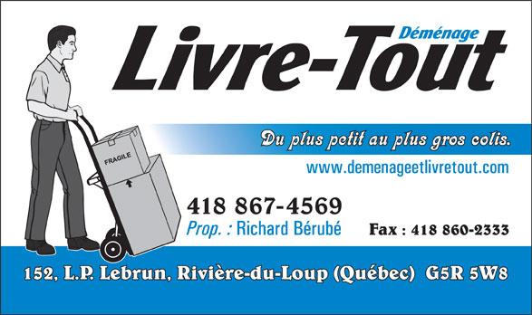 Déménage Et Livre Tout Inc (418-867-4569) - Annonce illustrée======= - 418 867-4569