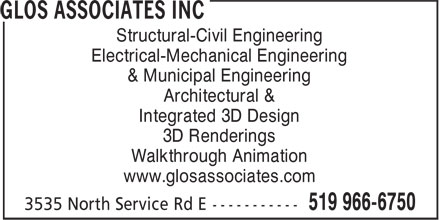 Glos Associates Inc (519-966-6753) - Display Ad - Structural-Civil Engineering Electrical-Mechanical Engineering & Municipal Engineering Architectural & Integrated 3D Design 3D Renderings Walkthrough Animation www.glosassociates.com