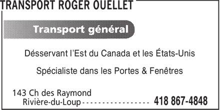 Transport Roger Ouellet (418-867-4848) - Display Ad - Désservant l'Est du Canada et les États-Unis Spécialiste dans les Portes & Fenêtres