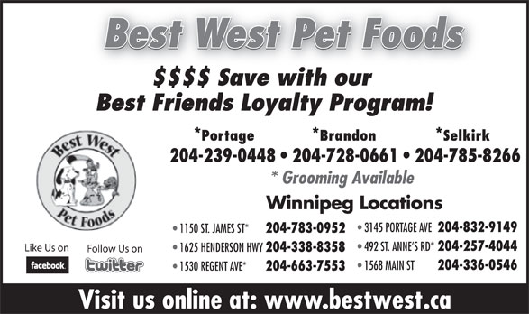 Best West Pet Foods Store (204-239-0448) - Annonce illustrée======= -