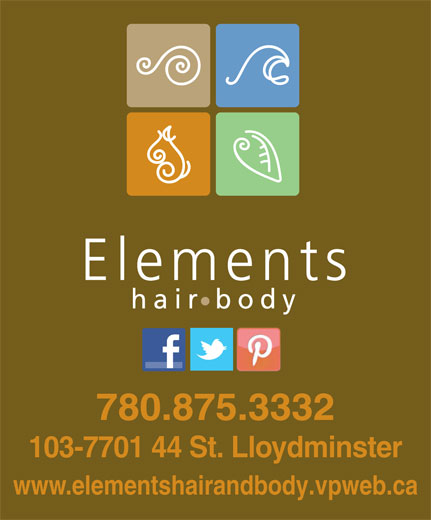 Elements Hair and Body (780-875-3332) - Annonce illustrée======= - 780.875.3332 103-7701 44 St. Lloydminster www.elementshairandbody.vpweb.ca