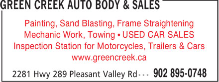 Green Creek Auto Body & Sales (902-895-0748) - Annonce illustrée======= - Painting, Sand Blasting, Frame Straightening Mechanic Work, Towing • USED CAR SALES Inspection Station for Motorcycles, Trailers & Cars www.greencreek.ca