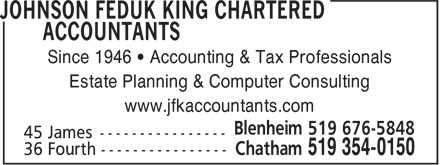 Johnson Feduk King Chartered Accountants (519-354-0150) - Annonce illustrée======= - Since 1946 • Accounting & Tax Professionals Estate Planning & Computer Consulting www.jfkaccountants.com