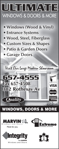 Ultimate Windows & Doors & More (506-657-4555) - Annonce illustrée======= - ULTIMATE WINDOWS & DOORS & MORE Windows (Wood & Vinyl) Entrance Systems Wood, Steel, Fiberglass Custom Sizes & Shapes Patio & Garden Doors Garage Doors 657-45556574555 WINDOWS, DOORS & MORE