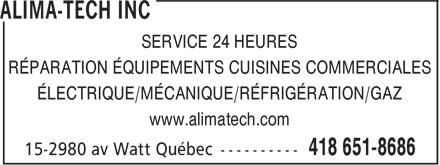 Alima-Tech Inc (418-651-8686) - Display Ad - SERVICE 24 HEURES RÉPARATION ÉQUIPEMENTS CUISINES COMMERCIALES ÉLECTRIQUE/MÉCANIQUE/RÉFRIGÉRATION/GAZ www.alimatech.com