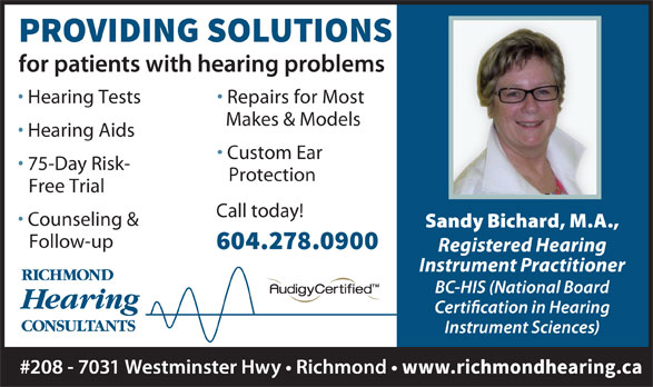 Richmond Hearing Consultants (604-278-0900) - Annonce illustrée======= - Hearing Tests Repairs for Most Makes & Models Hearing Aids Custom Ear 75-Day Risk- Protection Free Trial Call today! Counseling & Follow-up