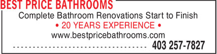 Best Price Bathrooms (403-257-7827) - Annonce illustrée======= - Complete Bathroom Renovations Start to Finish • 20 YEARS EXPERIENCE • www.bestpricebathrooms.com