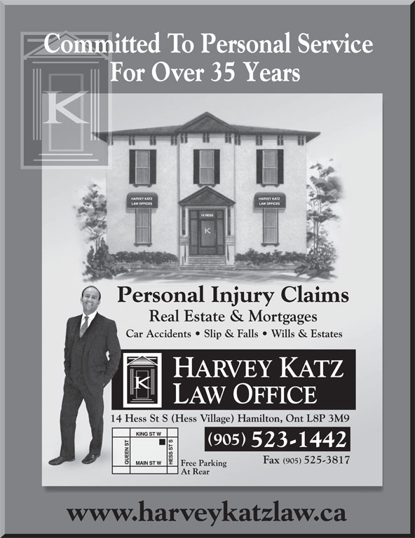 Katz Harvey Law Office (905-523-1442) - Annonce illustrée======= - Committed To Personal ServiceCommCmm For Over 35 Years 905 523-1442 www.harveykatzlaw.ca