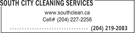South City Cleaning Services (204-219-2083) - Annonce illustrée======= - www.southclean.ca Cell# (204) 227-2256 www.southclean.ca Cell# (204) 227-2256