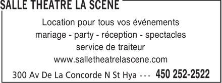 Salle Théâtre La Scène (450-252-2522) - Annonce illustrée======= - Location pour tous vos événements mariage - party - réception - spectacles service de traiteur www.salletheatrelascene.com