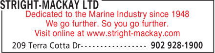 Stright-MacKay Ltd (902-928-1900) - Display Ad - Dedicated to the Marine Industry since 1948 We go further. So you go further. Visit online at www.stright-mackay.com