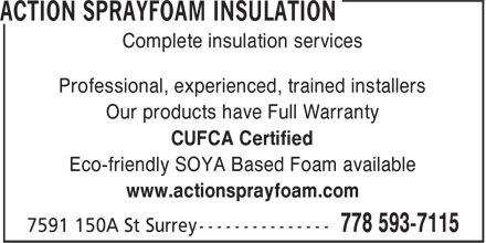 Action Sprayfoam Insulation (778-593-7115) - Annonce illustrée======= - Complete insulation services Professional, experienced, trained installers Our products have Full Warranty CUFCA Certified Eco-friendly SOYA Based Foam available www.actionsprayfoam.com Complete insulation services Professional, experienced, trained installers Our products have Full Warranty CUFCA Certified Eco-friendly SOYA Based Foam available www.actionsprayfoam.com