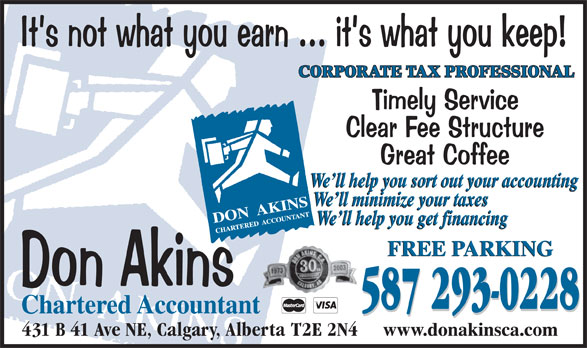 Don Akins Chartered Accountant (403-777-0858) - Annonce illustrée======= - CORPORATE TAX PROFESSIONAL 587 293-0228 431 B 41 Ave NE, Calgary, Alberta  T2E 2N4