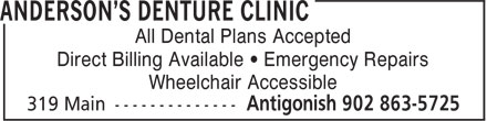 Anderson's Denture Clinic (902-863-5725) - Display Ad - Direct Billing Available • Emergency Repairs Wheelchair Accessible All Dental Plans Accepted