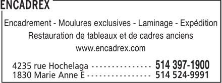 Encadrex (514-524-9991) - Display Ad - Encadrement - Moulures exclusives - Laminage - Expédition Restauration de tableaux et de cadres anciens www.encadrex.com