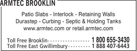 Armtec Brooklin (1-800-655-3430) - Annonce illustrée======= - Patio Slabs - Interlock - Retaining Walls Durastep - Curbing - Septic & Holding Tanks www.armtec.com or retail.armtec.com