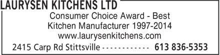 Laurysen Kitchens Ltd (613-836-5353) - Annonce illustrée======= - Consumer Choice Award - Best Kitchen Manufacturer 1997-2014 www.laurysenkitchens.com