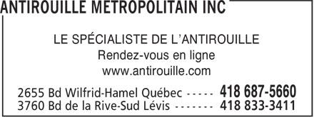 Antirouille Métropolitain Inc (418-687-5660) - Annonce illustrée======= - LE SPÉCIALISTE DE L'ANTIROUILLE Rendez-vous en ligne www.antirouille.com