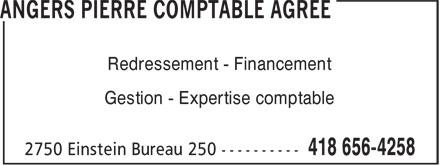 Angers Pierre Comptable Agréé (418-656-4258) - Annonce illustrée======= - Redressement - Financement Gestion - Expertise comptable