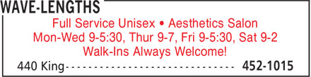Wave-Lengths (506-452-1015) - Annonce illustrée======= - Full Service Unisex • Aesthetics Salon Mon-Wed 9-5:30, Thur 9-7, Fri 9-5:30, Sat 9-2 Walk-Ins Always Welcome!