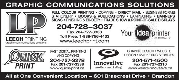 Leech Printing Ltd (204-728-3037) - Display Ad - Fax 204-727-3338 Toll Free: 1-888-756-4433 Fax 201-727-2310Fax 201-727-3338