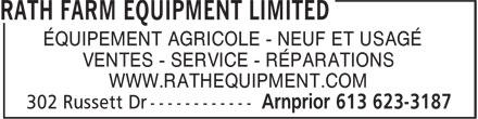 Rath Farm Equipment Limited (613-623-3187) - Display Ad - ÉQUIPEMENT AGRICOLE - NEUF ET USAGÉ VENTES - SERVICE - RÉPARATIONS WWW.RATHEQUIPMENT.COM ÉQUIPEMENT AGRICOLE - NEUF ET USAGÉ VENTES - SERVICE - RÉPARATIONS WWW.RATHEQUIPMENT.COM