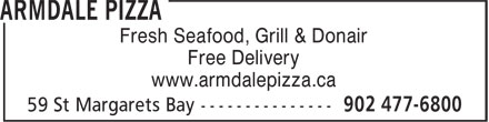 Armdale Pizza (902-477-6800) - Annonce illustrée======= - Free Delivery www.armdalepizza.ca Fresh Seafood, Grill & Donair Free Delivery www.armdalepizza.ca Fresh Seafood, Grill & Donair