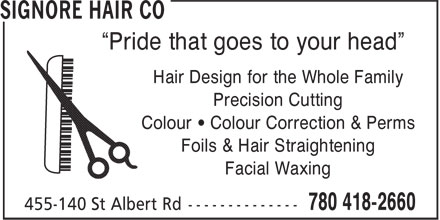 """Elghoul I & A Hair Ltd (780-418-2660) - Display Ad - Hair Design for the Whole Family Precision Cutting Colour • Colour Correction & Perms Foils & Hair Straightening Facial Waxing """"Pride that goes to your head"""""""