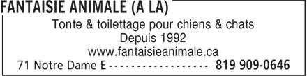 A La Fantaisie Animale (819-909-0646) - Annonce illustrée======= - Tonte & toilettage pour chiens & chats Depuis 1992 www.fantaisieanimale.ca