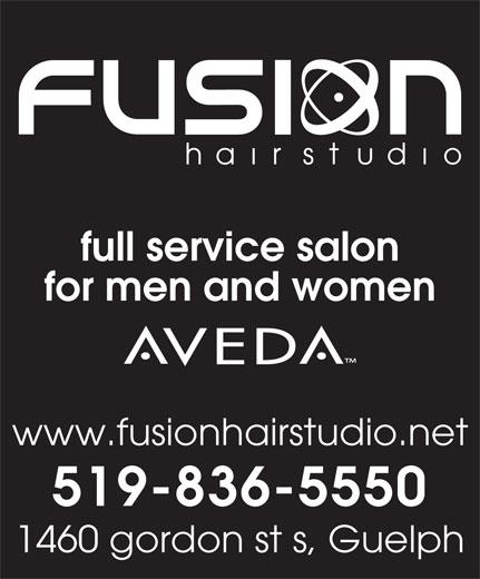 Fusion Hair Studio (519-836-5550) - Annonce illustrée======= - for men and women www.fusionhairstudio.net 519-836-5550 1460 gordon st s, Guelph full service salon