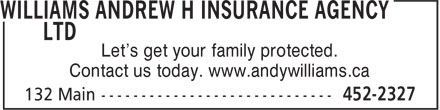 State Farm Insurance (506-452-2327) - Display Ad - Let's get your family protected. Contact us today. www.andywilliams.ca