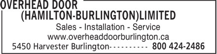 Overhead Door (Hamilton-Burlington) Ltd (905-333-1772) - Annonce illustrée======= - Sales - Installation - Service www.overheaddoorburlington.ca