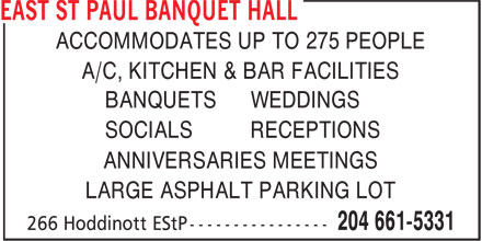 East St Paul Recreation Complex (204-661-5331) - Annonce illustrée======= - ANNIVERSARIES MEETINGS SOCIALS RECEPTIONS ACCOMMODATES UP TO 275 PEOPLE BANQUETS WEDDINGS A/C, KITCHEN & BAR FACILITIES ACCOMMODATES UP TO 275 PEOPLE A/C, KITCHEN & BAR FACILITIES BANQUETS WEDDINGS SOCIALS RECEPTIONS ANNIVERSARIES MEETINGS LARGE ASPHALT PARKING LOT LARGE ASPHALT PARKING LOT